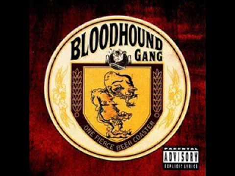 Blood hound gang ass blonde cougar@todorazor.com